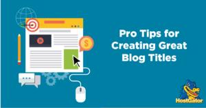 Create Great Blog Titles